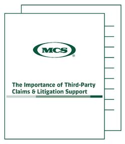 The Importance of Third Party Claims & Litigation Support MCS Whitepaper