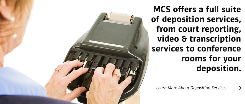 Deposition Services MCS
